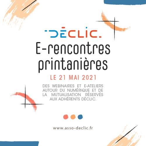 Save the date e-rencontres printanières Déclic